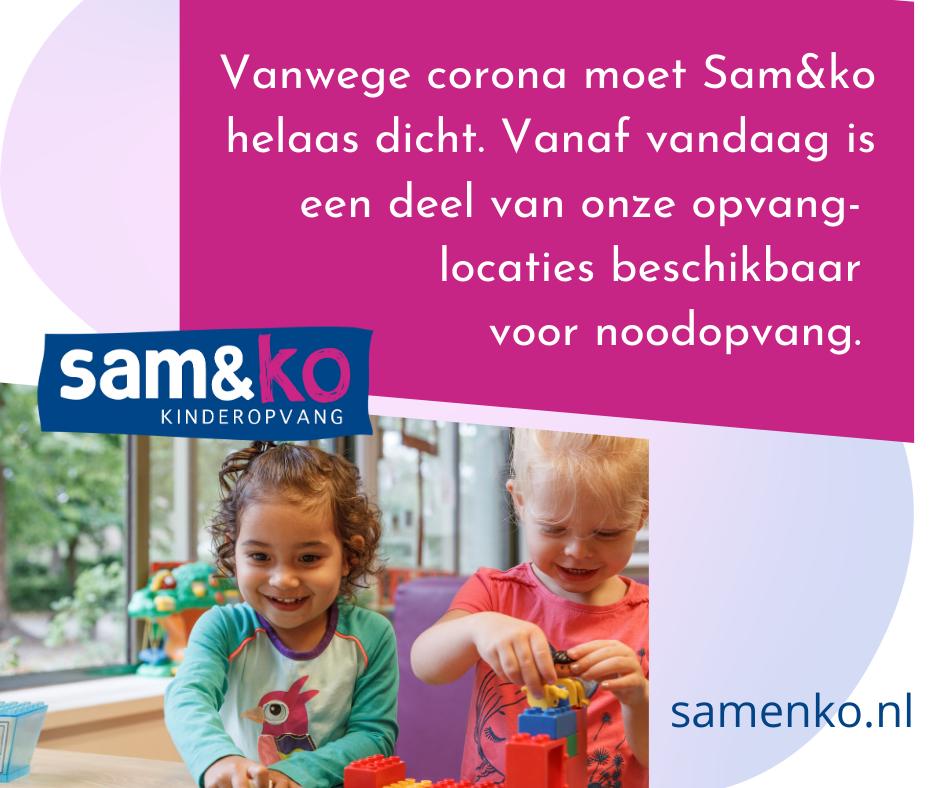 Sam&ko alleen geopend voor noodopvang
